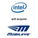 Intel Corporation,  will acquire Mobileye