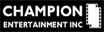 Champion Entertainment, Inc.